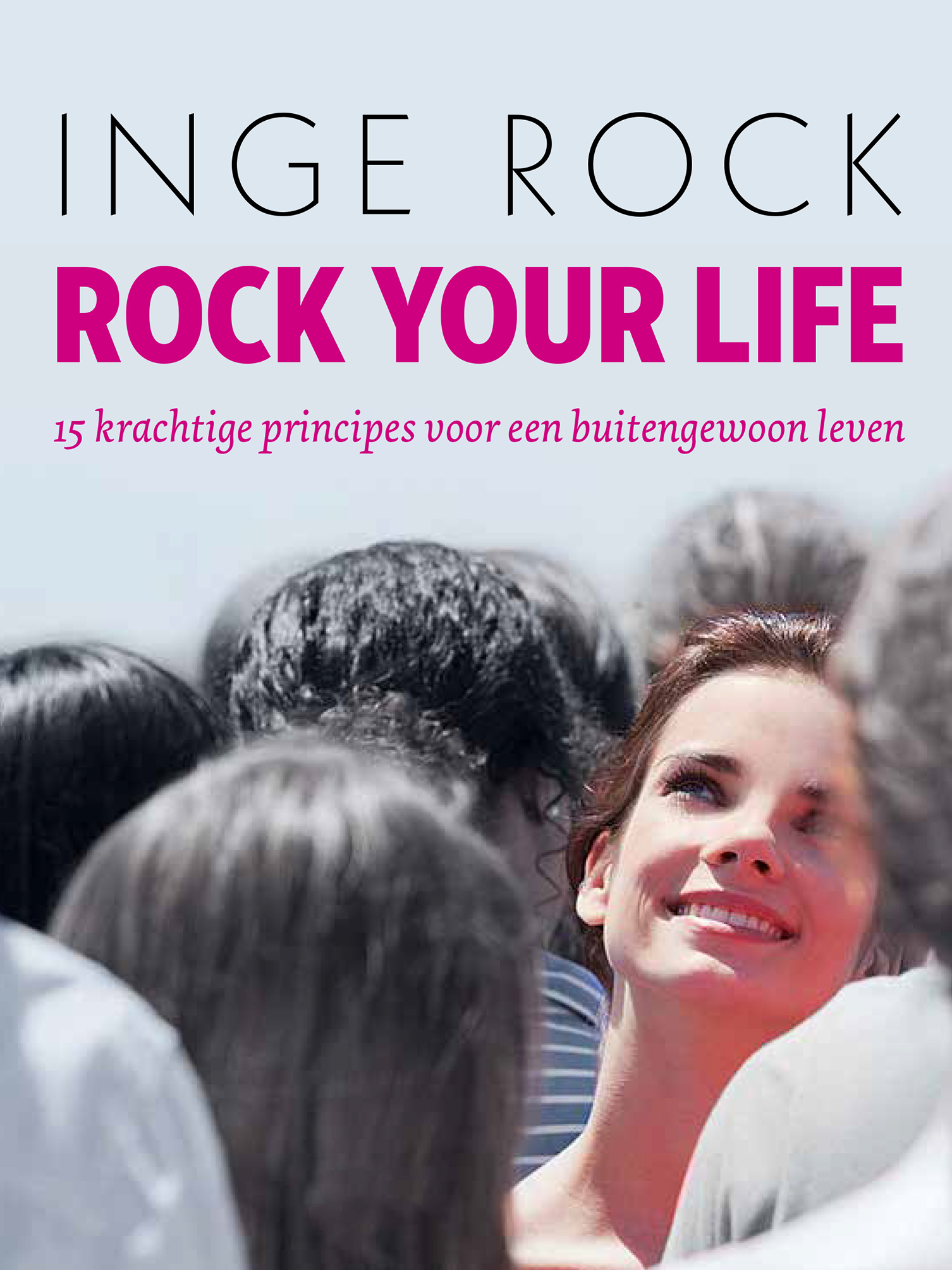 Rock your life